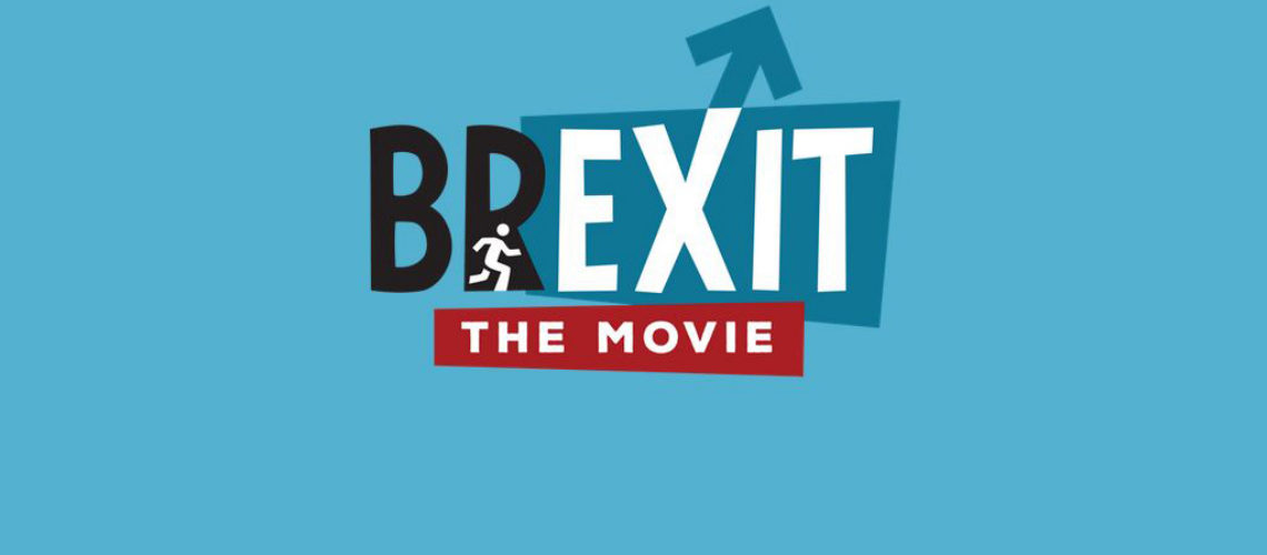 Brexit the Movie –  a perspective not on the BBC